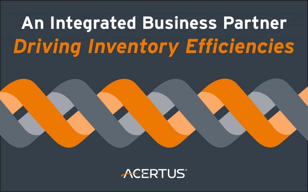 An Integrated Business Partner Driving Inventory Efficiencies
