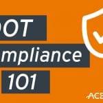 DOT Compliance 101