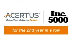 ACERTUS was named to Inc. 5000 for the 2nd year in a row