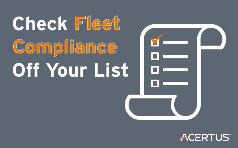 Check Fleet Compliance Off Your List