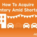 How To Acquire Inventory Amid Shortages